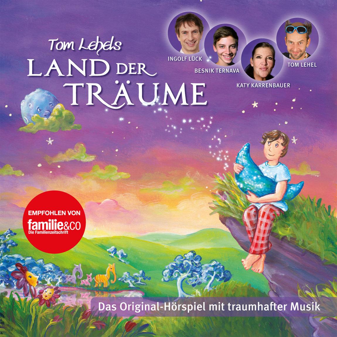 Tom Lehels Land Der Träume – Das Original-Hörspiel mit traumhafter Musik